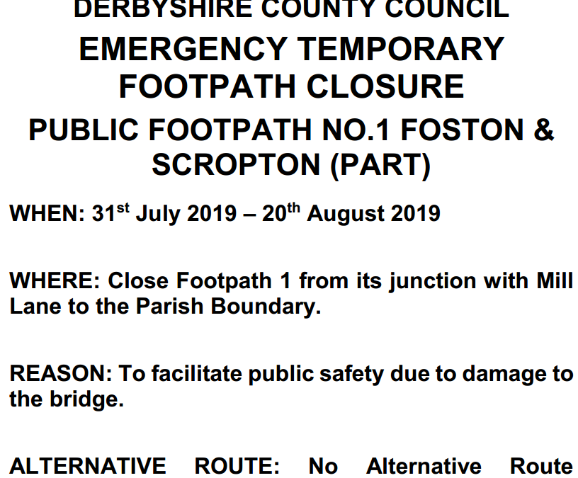 EMERGENCY TEMPORARY FOOTPATH CLOSURE PUBLIC FOOTPATH NO.1 FOSTON & SCROPTON (PART)